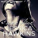 Come Alive: The Cityscape Series Book 2 | Jessica Hawkins