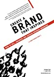 Create a Brand That Inspires, Wolfgang Giehl and F. Joseph LePla, 1467039519