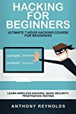 Hacking For Beginners: Ultimate 7 Hour Hacking