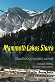 Mammoth Lakes Sierra: A Handbook for Roadside and Trail