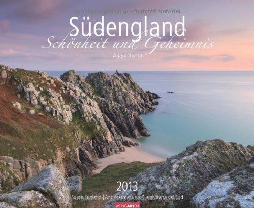 Südengland 2013: Schönheit und Geheimnis. Travel