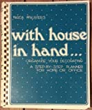 With House in Hand...Organize Your Decorating, Marcia McAlister, 0848706447