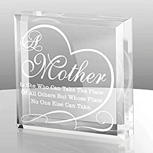 Kate Posh - A Mother is she who can take the place of all others but whose place no one else can take - Keepsake and Paperweight