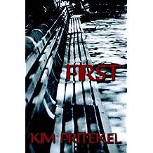 First by Kim Pritekel (2006-04-14)