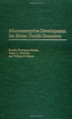 Download Microenterprise Development for Better Health Outcomes (Contributions in Economics & Economic History) Pdf