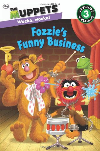 The Muppets: Fozzie's Funny Business (Passport to Reading Level 3)