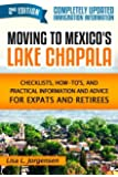 Moving to Mexico's Lake Chapala 2nd Edition