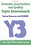 Year 3 Grammar, Punctuation and Spelling Topic Assessment