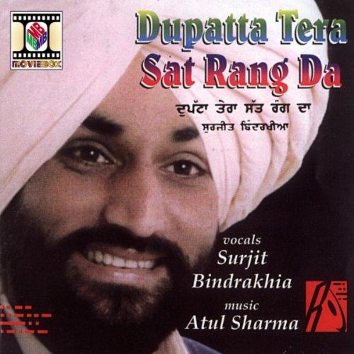 Tera Yaar Bathere Na Mp3 Song Dounlod: Dupatta Tera Sat Rang Da By Surjit Bindrakhia On Amazon