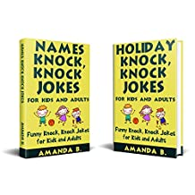 Names and Holiday Knock, Knock Jokes for Kids and Adults: 2 in 1 Funny Knock, Knock Jokes for Kids and Adults