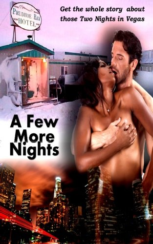 A Few More Nights (Slice Of Life Series) (Volume 6) PDF