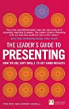 The Leader's Guide to Presenting (Financial Times Series)