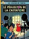 Léj avatar de Tintin : Lé pèguelyon de la Castafiore : Edition en langue bressane par Hergé