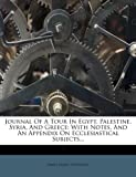 Journal of a Tour in Egypt, Palestine, Syria, and Greece, James Laird Patterson, 1271800039