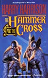 The Hammer & The Cross: The Hammer and the Cross, Book One