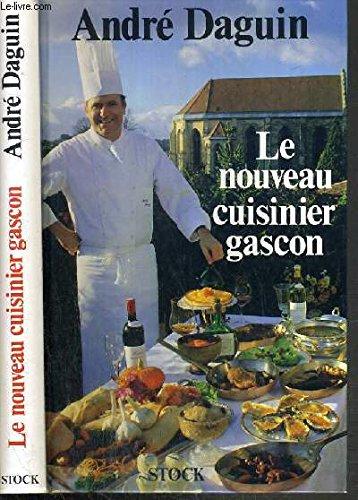 Le nouveau cuisinier gascon (French Edition)