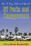 How to Buy, Sell and Operate RV Parks and Campgrounds