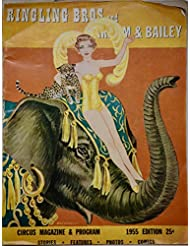 1955 - Ringling Bros. and Barnum & Bailey Circus Vintage Program - Rare - OOP