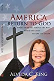 img - for America Return to God: Repent from Sin, Rebuild the Wall, Repair the Gates, Restore the Dream book / textbook / text book