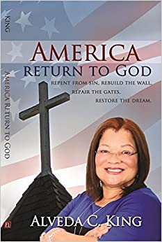 Book America Return to God: Repent from Sin, Rebuild the Wall, Repair the Gates, Restore the Dream