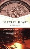 Garcia's Heart, Liam Durcan, 0312539320