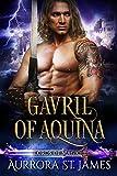 Gavril of Aquina (Lords of Magic Book 1)