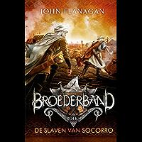 De slaven van Socorro (Broederband)