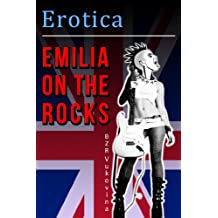 Emilia on the Rocks (Carnal Tales Book 5)
