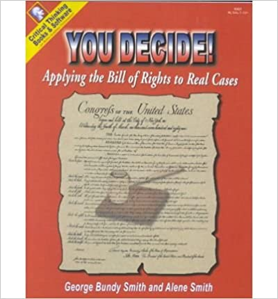 You Decide Applying The Bill Of Rights To Real