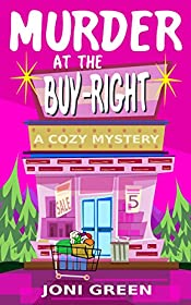 Murder at the Buy-Right: (A Cozy Mystery)