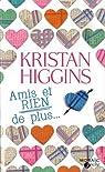 Amis et RIEN de plus par Higgins