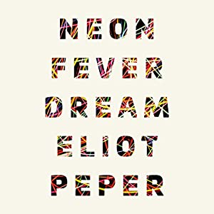 Neon Fever Dream Audiobook
