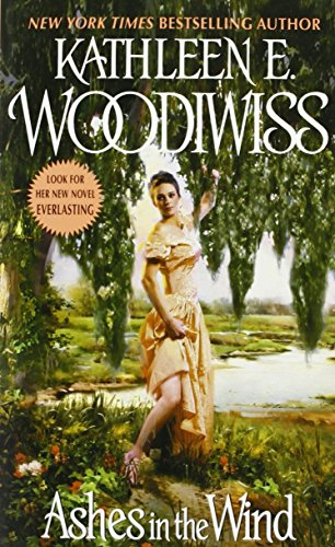 Ashes in the Wind by Kathleen E. Woodiwiss (6-Sep-2007) Paperback