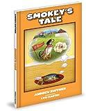 Smokey's Tale!, Andrew Ruffner, 1934878790