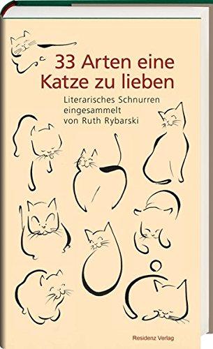 33 Arten eine Katze zu lieben: Literarisches Schnurren