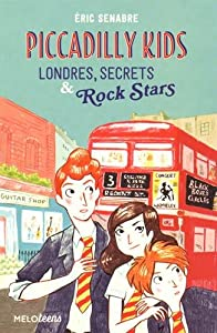 "Afficher ""Piccadilly kids n° 1 Londres, secrets & rock stars"""