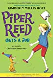 Piper Reed Gets a Job, Kimberly Willis Holt, 0312608810