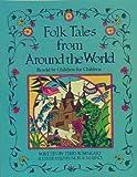 Folk Tales from Around the World, Terry Rosengart, 0881602450