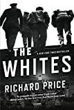 Image of The Whites: A Novel