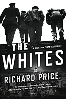 The Whites: A Novel by [Price, Richard, Brandt, Harry]
