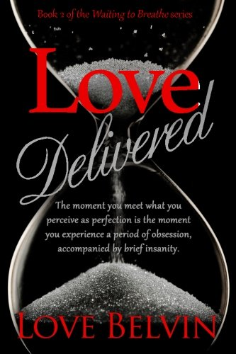 Books : Love Delivered (Waiting to Breathe) (Volume 2)