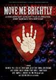 Move Me Brightly: Celebrating Jerry Garcia's 70th Birthday [DVD]