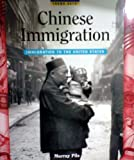 Theme Sets: Chinese Immigration, Dickson, Shirley and McGuire, Margit E., 0792247515