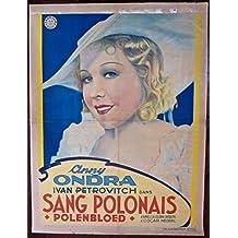 SANG POLONAIS - ORIGINAL 1932 FRENCH POSTER - ANNY ONDRA CLASSIC ARTWORK