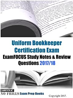 uniform bookkeeper certification exam examfocus study notes review rh amazon com Bookkeeper Certification Online Bookkeeper Certification Online