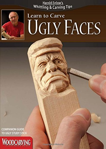 Ugly Faces Study Stick Kit(Learn to Carve Faces with Harold Enlow)