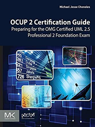 Ocup 2 Certification Guide Preparing For The Omg Certified Uml 2 5 Professional 2 Foundation Exam 1 Chonoles Michael Jesse Ebook Amazon Com