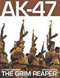 AK-47 the Grim Reaper 2nd Edition, Frank Iannamico, 0982391854