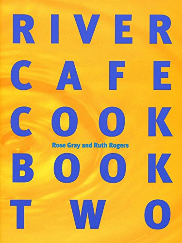 (River Cafe Cook Book Two)