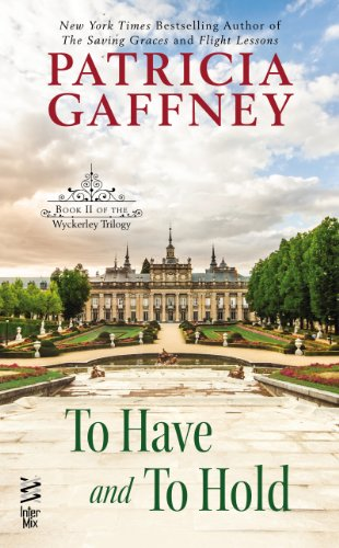To Have and to Hold: (Intermix) (A Wyckerley Triology Book 2)